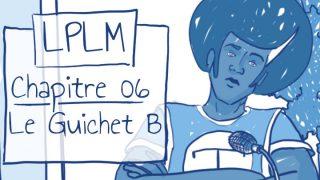 06. Le Guichet B