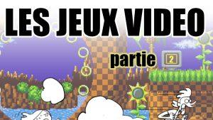 Les Jeux Vidéo – Partie 2