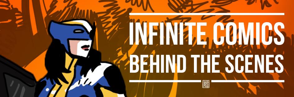 Infinite Comics - Behind the scenes