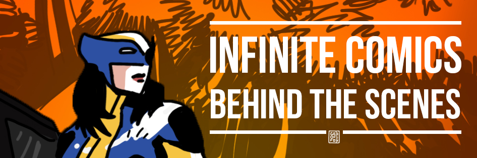 Infinite Comics - Behind the scenes